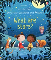 What Are Stars (Very First Lift-the-Flap