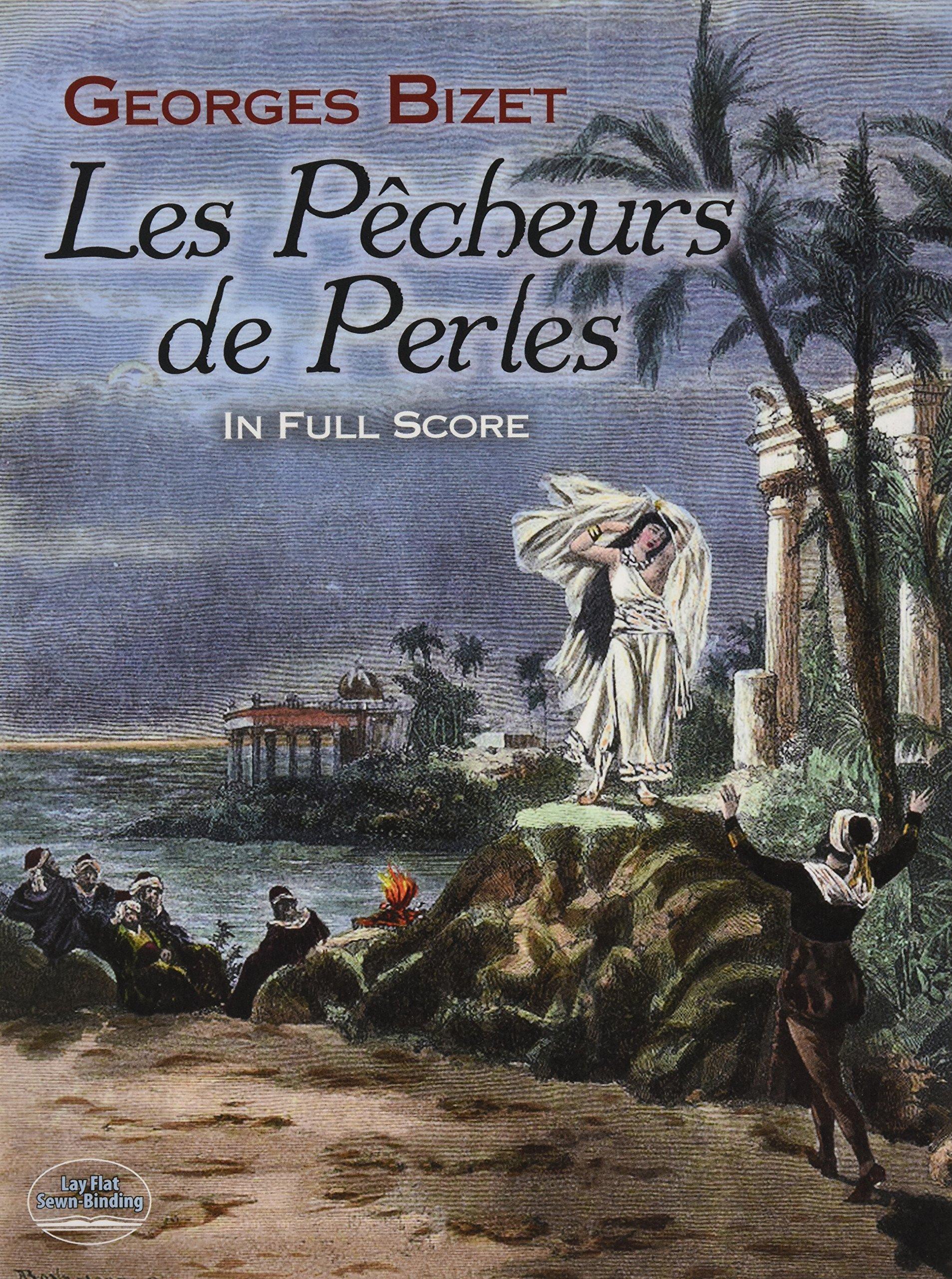 Les Pêcheurs de Perles in Full Score (Dover Music Scores): Georges Bizet:  9780486493824: Amazon.com: Books