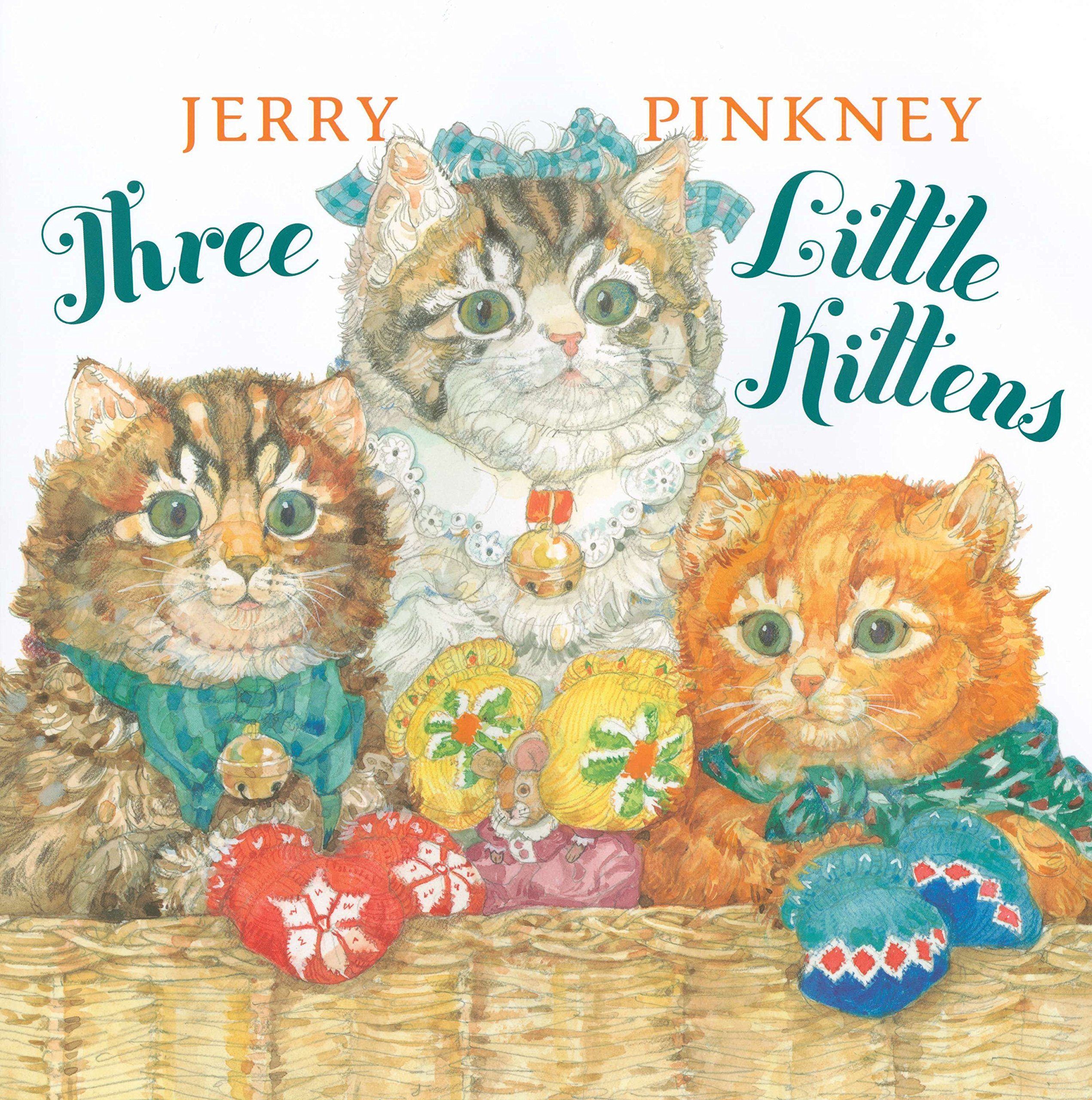 Amazon Com Three Little Kittens 9780803735330 Pinkney Jerry Pinkney Jerry Books