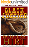 Black Justice (The Outcasts Series Book 2)