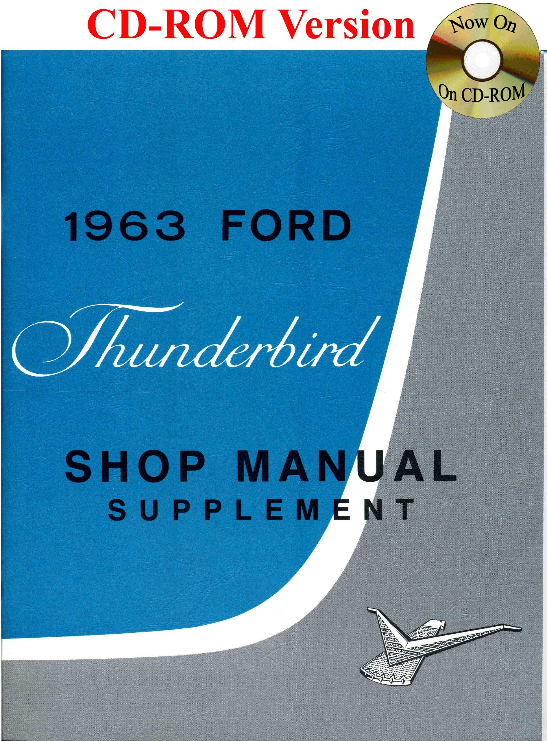 1963 Ford Thunderbird Shop Manual: Ford Motor Company, David E. LeBlanc:  9781603710138: Amazon.com: Books