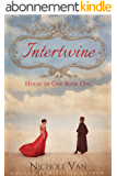 Intertwine (House of Oak Book 1) (English Edition)