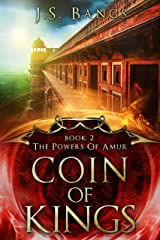 Coin of Kings (The Powers of Amur Book 2) Kindle Edition