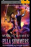 Magic Games (Dragon Born Serafina Book 2) (English Edition)