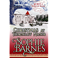 Christmas At Thorncliff Manor (Secrets At Thorncliff Manor Book 4) (English Edition)
