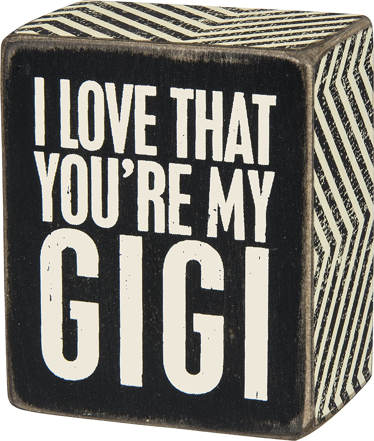Primitives by Kathy Small 2.5 x 3 Inch Wooden Box Sign I Love That Youre My GIGI For Grandma Nana, Black