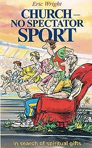 Church-No Spectator Sport