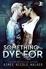 Something to Dye For (Curl Up and Dye Mysteries, #2) Kindle Edition