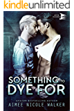 Something to Dye For (Curl Up and Dye Mysteries, #2)