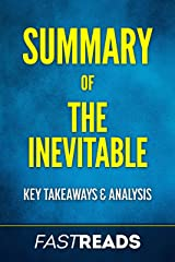 Summary of The Inevitable: Includes Key Takeaways and Analysis Kindle Edition