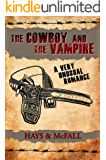 A Very Unusual Romance (The Cowboy and the Vampire Collection Book 1)