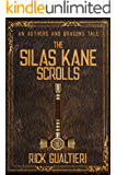 The Silas Kane Scrolls (Authors and Dragons Origins Book 2)