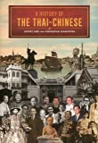 A History of the Thai-Chinese