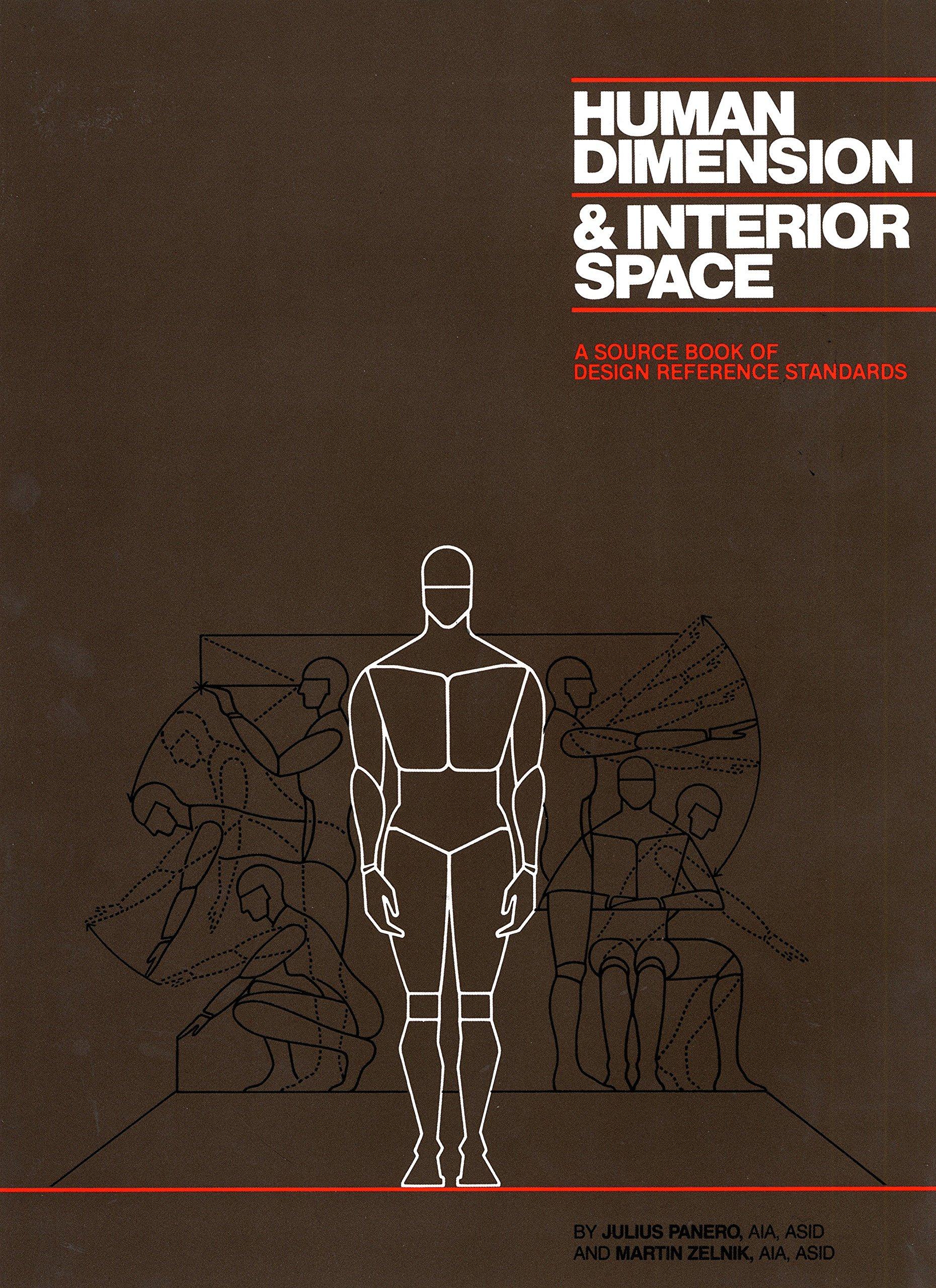 Human Dimension And Interior Space: Amazon.es: Julius Panero, Martin Zelnik: Libros en idiomas extranjeros