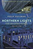 Northern Lights - The Graphic Novel Volume 1 (His Dark Materials)