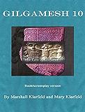 Gilgamesh 10 (Anunnaki History Book 1)