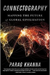 Connectography: Mapping the Future of Global Civilization Hardcover