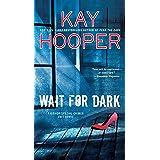 Wait for Dark (Bishop/Special Crimes Unit)