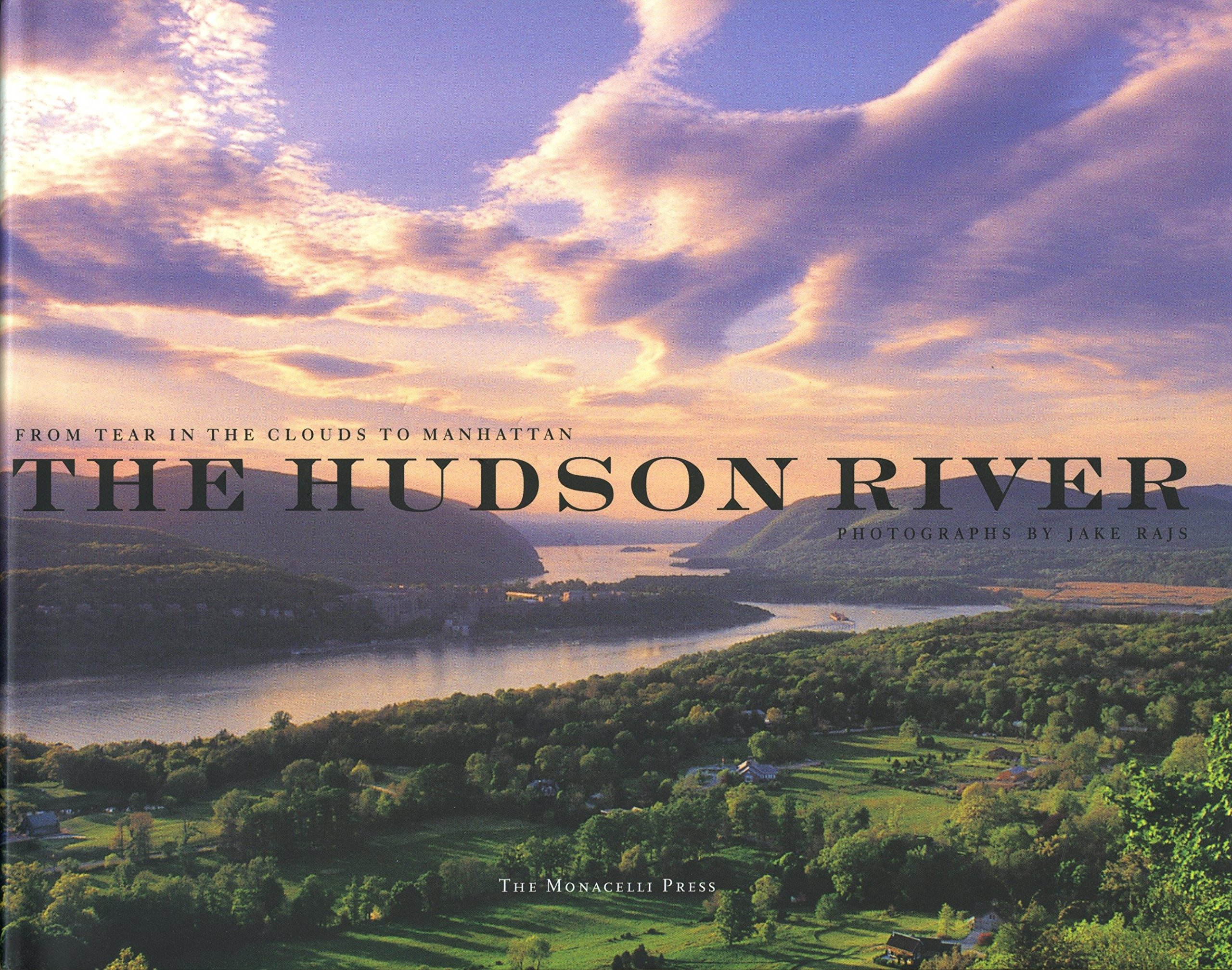 The Hudson River: From Tear of the Clouds to Manhattan pdf epub