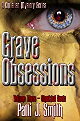 Grave Obsessions - Volume 3 - Shackled Souls Kindle Edition
