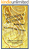 The Accidental Archmage: Book Two - Gifts of the Greeks (Accidental Archmage Series 2)