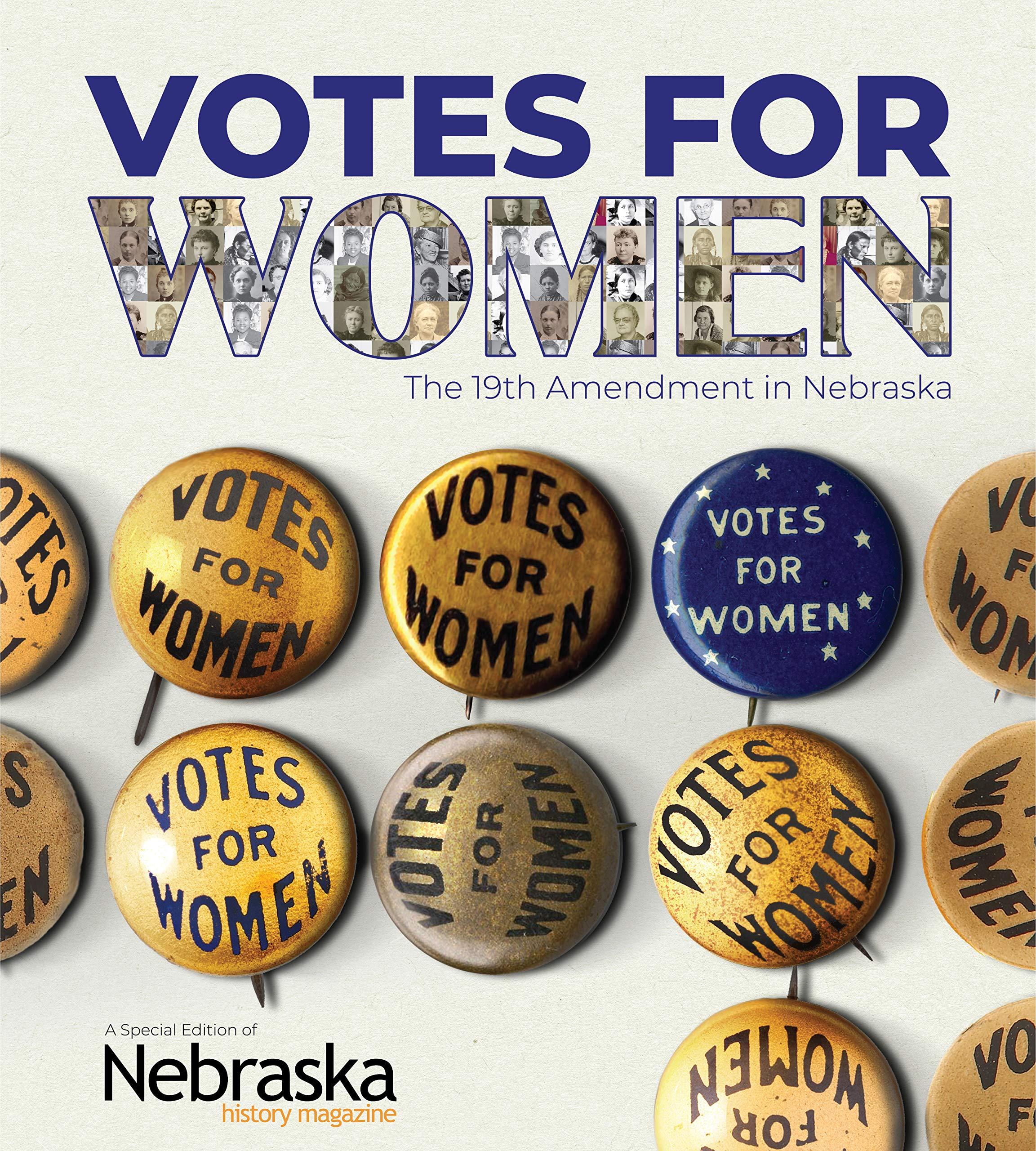 Votes For Women The 19th Amendment In Nebraska David L Bristow