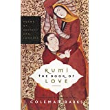 Rumi: The Book of Love: Poems of Ecstasy and Longing (English Edition)