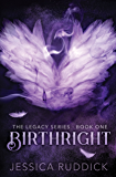 Birthright: The Legacy Series: Book One