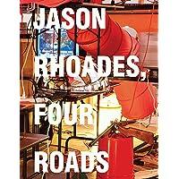 Jason Rhoades Four Roads /Anglais