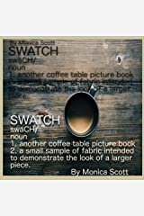 Swatch: Another Coffee Table Picture Book Game (Coffee Table Picture Books 1) Kindle Edition