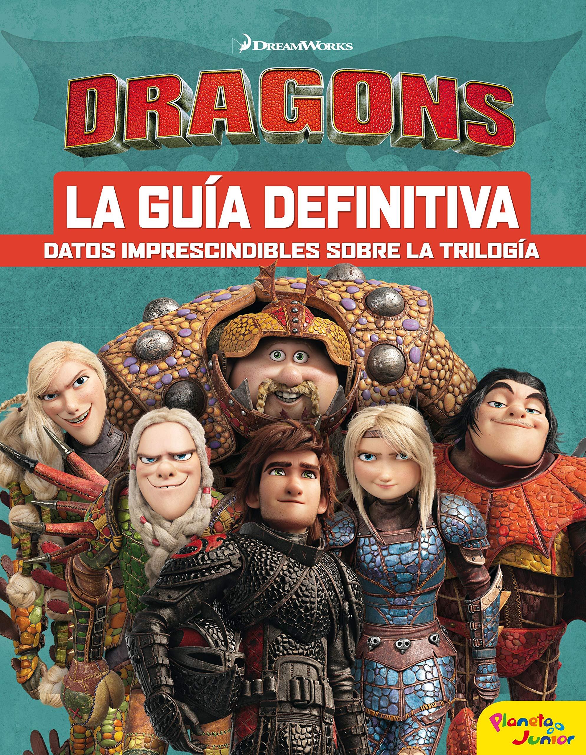 Cómo entrenar a tu dragón. La guía definitiva Dreamworks. Cómo entrenar a tu dragón: Amazon.es: Dreamworks, Editorial Planeta S. A.: Libros