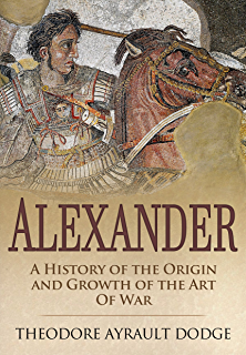Amazon the mongols a history ebook jeremiah curtin kindle store alexander a history of the origin and growth of the art of war fandeluxe Image collections