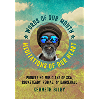 Words of Our Mouth, Meditations of Our Heart: Pioneering Musicians of Ska, Rocksteady, Reggae, and Dancehall (Music… book cover
