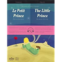 Le Petit Prince / The Little Prince French/English Bilingual Edition with Audio Download