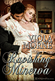 Ravishing Minerva (The Marriage Broker Book 3)