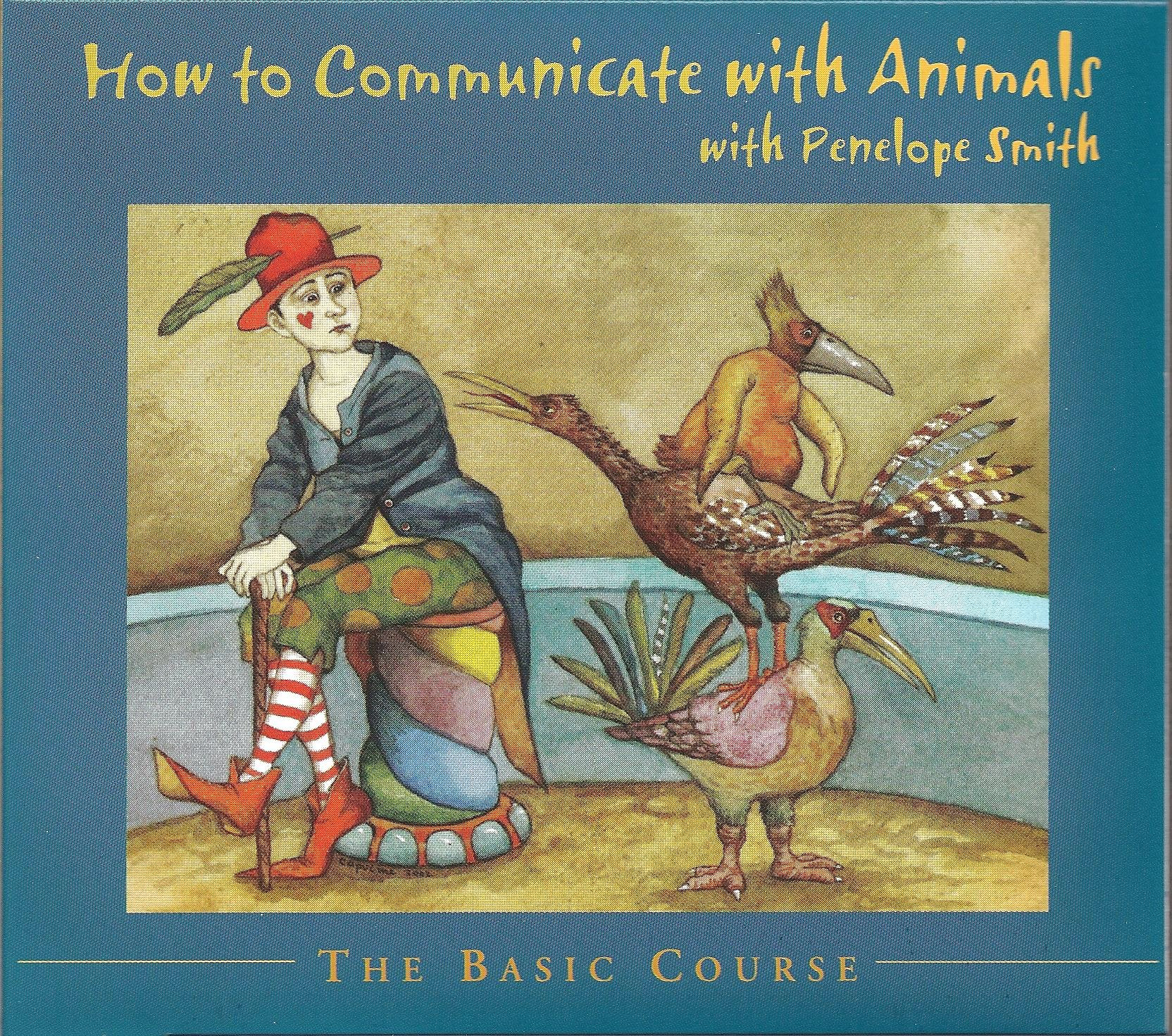 How to Communicate with Animals - The Basic Course ebook