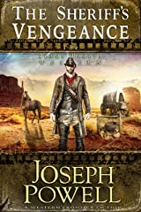 The Sheriff's Vengeance (The Texas Riders Western) (A Western Frontier Fiction) Kindle Edition