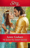 Mills & Boon : His Queen By Desert Decree (Wedlocked!)
