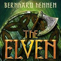 The Elven: The Saga of the Elven, Book 1