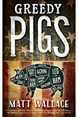 Greedy Pigs: A Sin du Jour Affair Kindle Edition