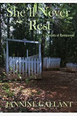 She'll Never Rest (Secrets of Ravenswood Book 2) Kindle Edition