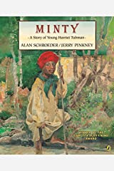 Minty: A Story of Young Harriet Tubman (Picture Puffin) Paperback