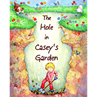 The Hole in Casey's Garden (English Edition)