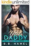 Your Daddy: A Dark Romance