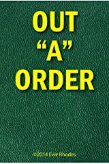 Out 'A' Order Kindle Edition