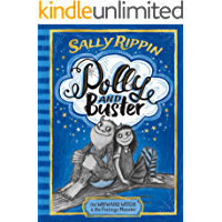 The Wayward Witch and the Feelings Monster (Polly and Buster Book 1)