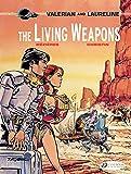 Valerian Vol. 14: The Living Weapons (Valerian & Laureline)