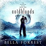 Coldbloods: Hotbloods, Book 2