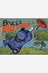 Bruce's Big Storm (Mother Bruce Series) Kindle Edition