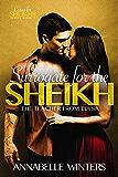 Surrogate for the Sheikh: A Royal Billionaire Romance Novel (Curves for Sheikhs Series Book 7) (English Edition)
